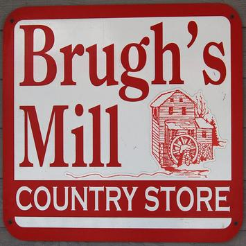 Brughs Mill Country Store poster
