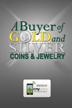 A Buyer of Gold and Silver poster