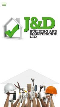 J & D Building Maintenance Ltd poster