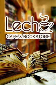 Leche Cafe and Bookstore poster