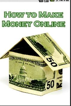 How to Make Money Online! poster