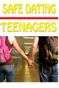 Safe Dating For Teenagers poster
