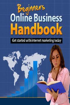 Beginners Online Biz Handbook poster