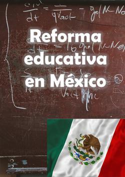 Reforma Educativa México poster