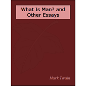 What Is Man? and Other Essays icon