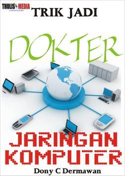 TRIK JADI DOKTER JARINGAN KOMP poster