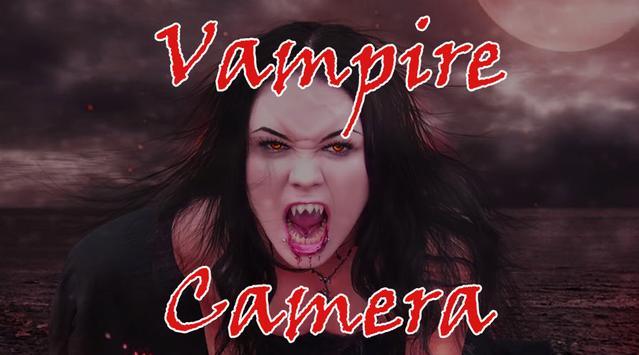 Vampire Selfie Camera poster