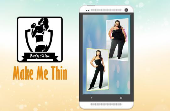 Make Me Thin (Pic) apk screenshot