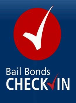 Bail Bonds Check In poster