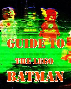 Free Guide For Lego Batman poster