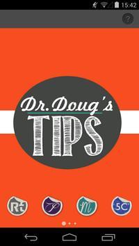 Dr. Doug's Tips poster