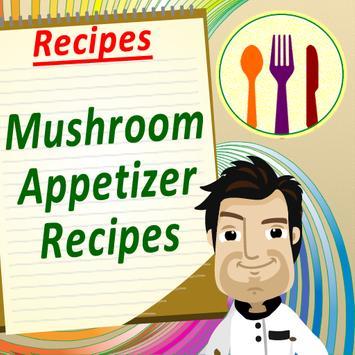 Mushroom Appetizers Cookbook poster