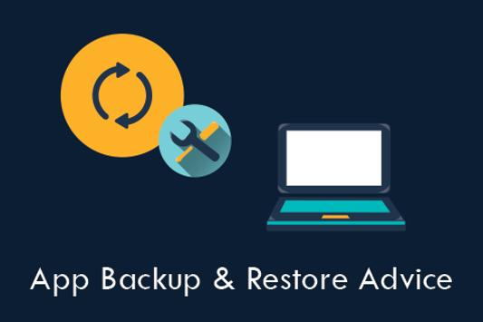 Apps Backup & Restore Advice poster
