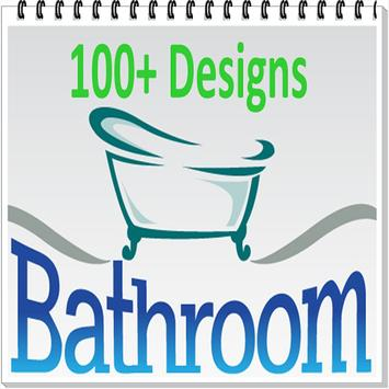 100+ Bathroom Designs poster