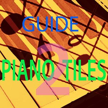 Popular Guide Piano Tiles 2 poster