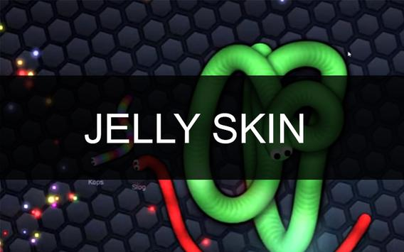 Jelly Skin-Slitherio poster