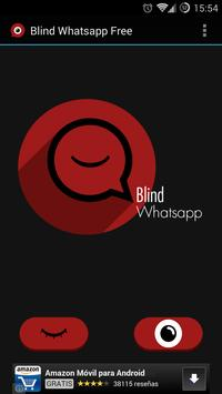 Blind for Whatsapp Free poster