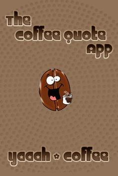 Coffee Quotes and Facts poster
