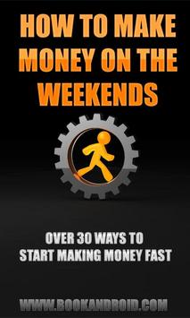 How to Make Money on Weekends poster