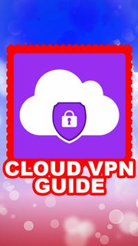Guide For Cloud Vpn Unlimited poster
