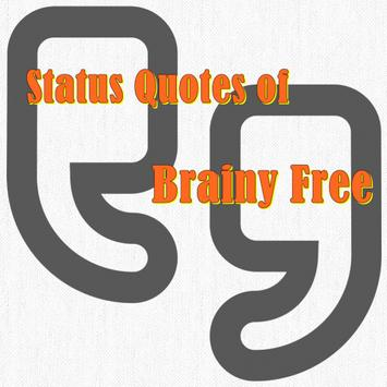 Status Quotes of Brainy Free poster
