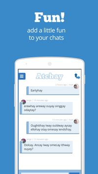 Atchay - Chat in Pig Latin poster