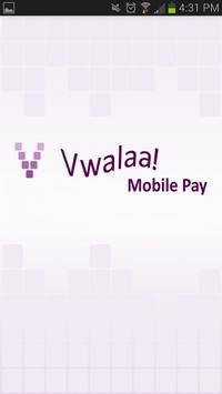 Vwalaa! Mobile Pay poster