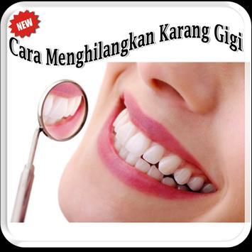 Cara Menghilangkan Karang Gigi poster