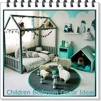 Children Bedroom Decor Ideas poster