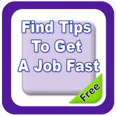 Find Tips to Get A Job Fast icon