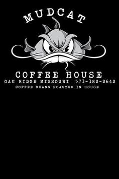 Mudcat Coffee House poster