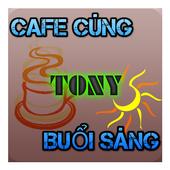 Tony buổi sáng icon