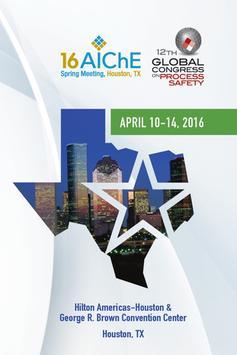 AIChE 16 Spring Meeting & GCPS poster