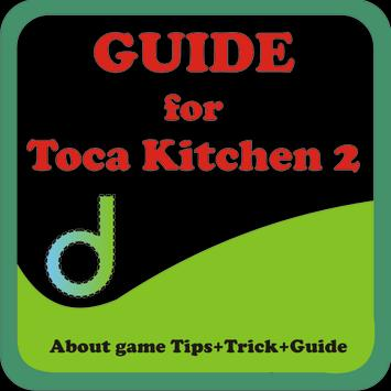 Guide for Toca Kitchen 2 apk screenshot