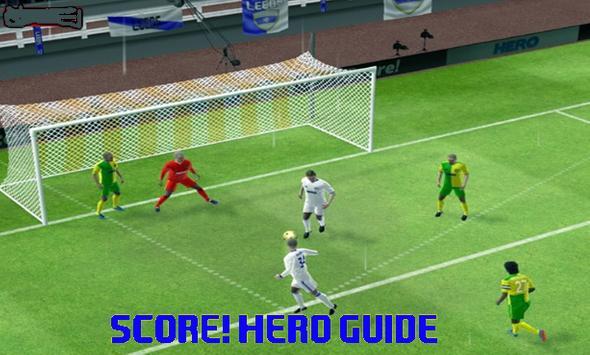 Guide For Score-Hero! apk screenshot