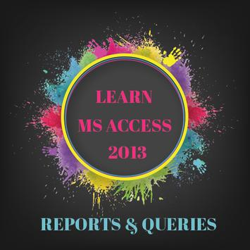 Learn Ms Access - Reports poster
