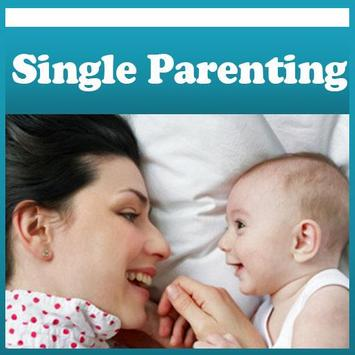 SINGLE PARENTING TIPS & Guide poster