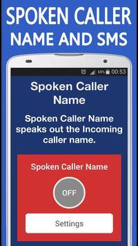 Spoken Caller Name and SMS poster