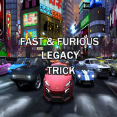 Trick For Fast Furious Legacy icon