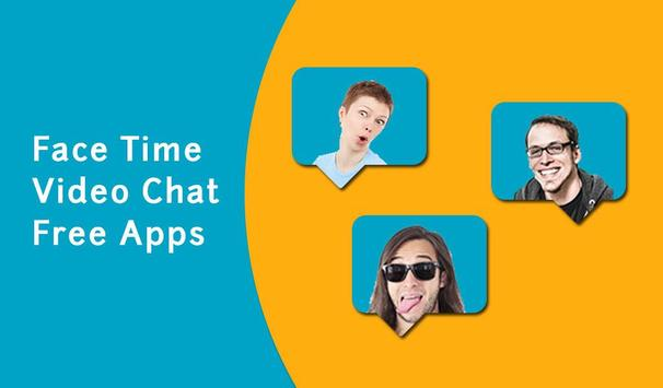 Face Time Video Chat Free Apps poster