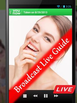 Broadcast Live : YOUNOW Guide apk screenshot