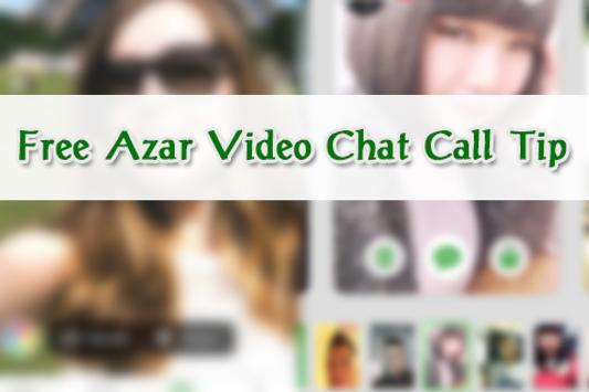 Free Azar Video Chat Call Tip apk screenshot