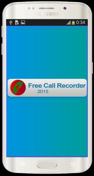 Free Call Recorder 2015 poster