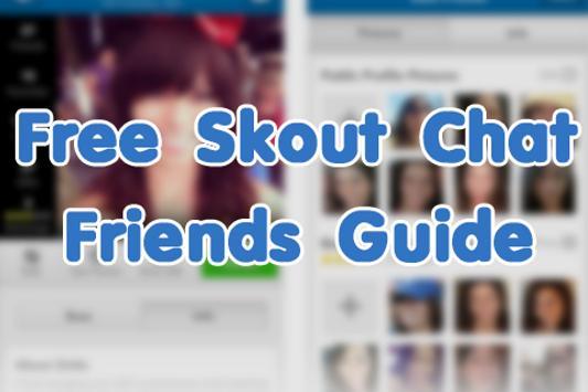 Free Skout Chat Friends Guide apk screenshot