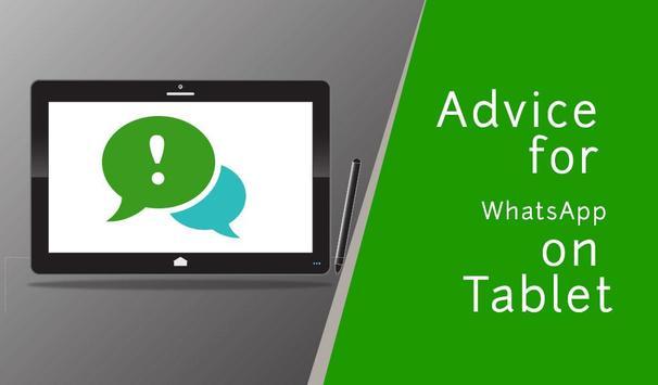 Advice for WhatsApp on Tablet apk screenshot