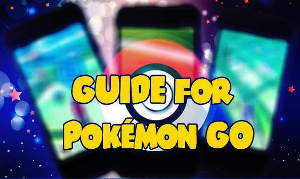 Guide For Pokemon Go Free poster