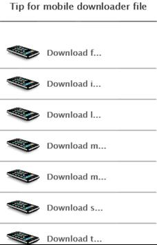 Tip for mobile downloader file poster