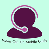 Video Call On Mobile Guide icon