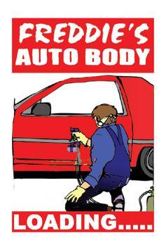 Freddie's Auto Body poster