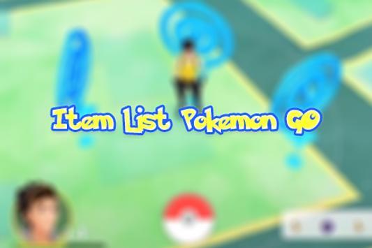Item List Pokemon GO poster